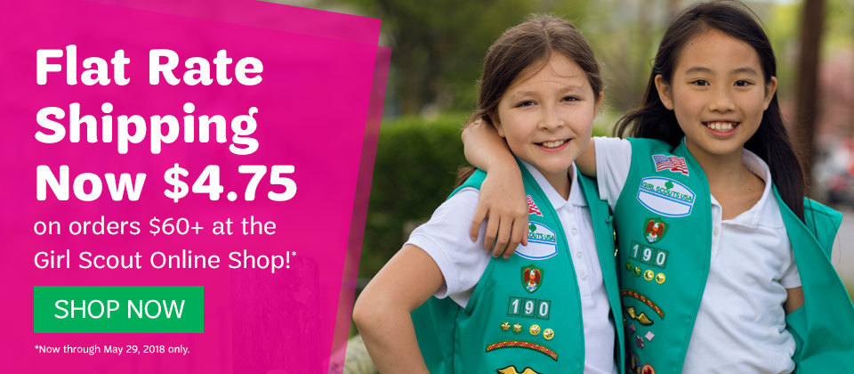 Get flat rate shipping on Girl Scout shop items through May 29, 2018!